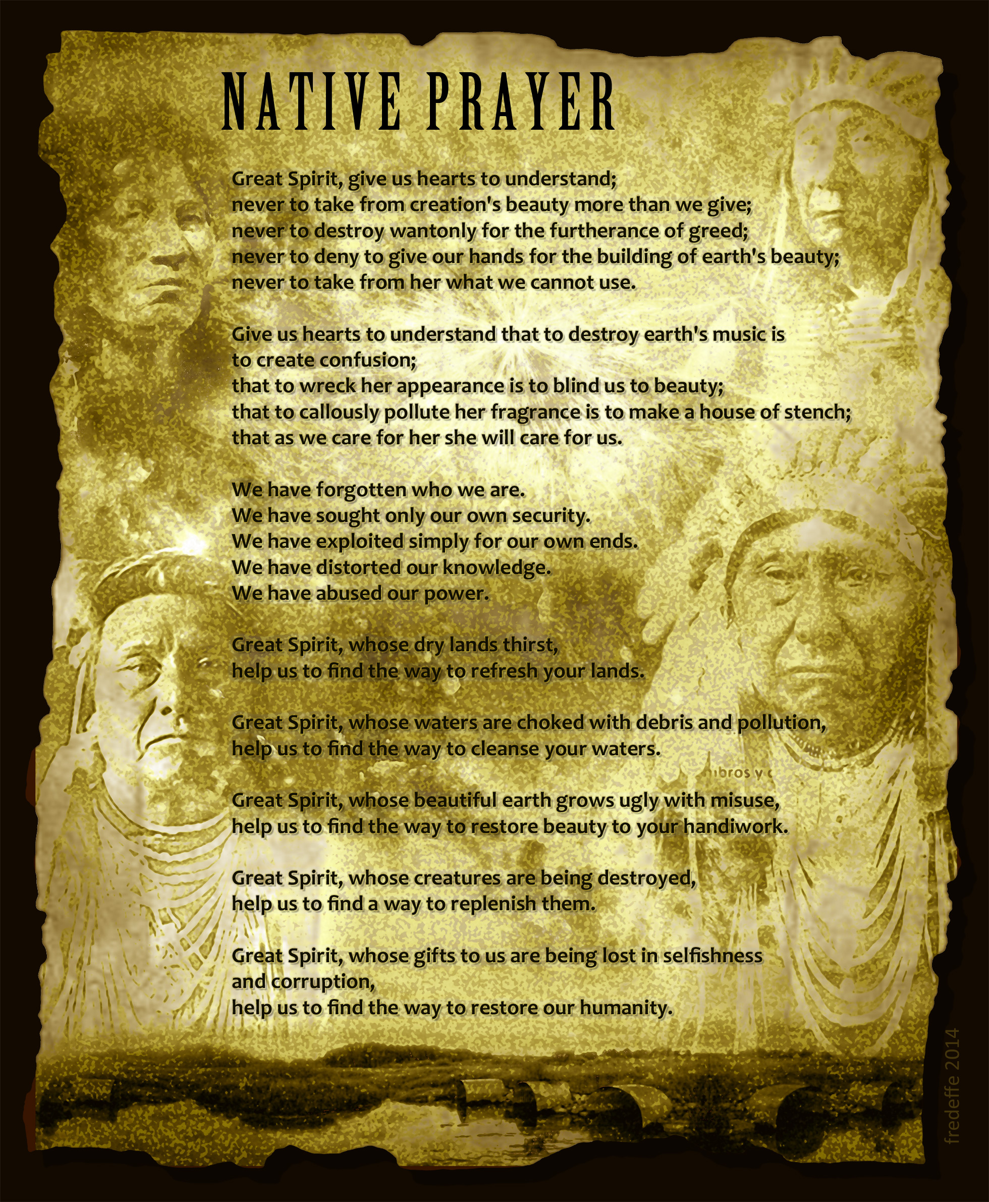 Native wisdom and prayer for the Great spirit and mother